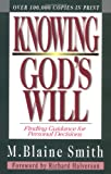 img - for Knowing God's Will: Finding Guidance for Personal Decisions book / textbook / text book
