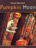 Pumpkin Moon (1840112301) by Preston, Tim