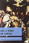 God's Word on Canvas: An Exploration...