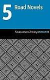 S�ddeutsche Zeitung eBibliothek: Die Road Novels: Traumpfade / Apostoloff / Unterwegs nach Bagadag / Treibeis / Die Autonauten auf der Kosmobahn