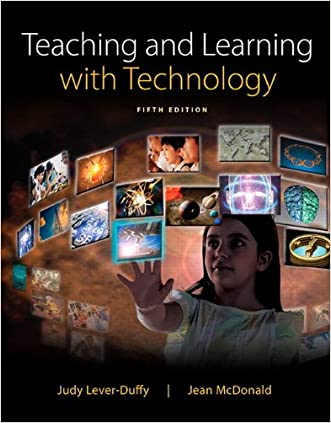 Teaching and Learning with Technology, Enhanced Pearson eText with Loose-Leaf Version -- Access Card Package (5th Edition) written by Judy Lever-Duffy