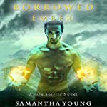 Borrowed Ember (       UNABRIDGED) by Samantha Young Narrated by Emily C. Michaels