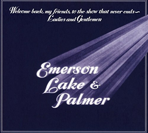 Welcome Back My Friends to the Show That Never Ends - Ladies and Gentlemen (2-CD Set)