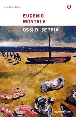 Ossi Di Seppia (Oscar Classici Moderni) (Italian Edition)