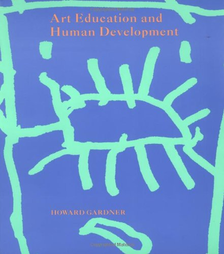 Art Education and Human Development (Occasional Paper)