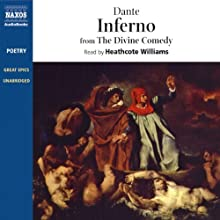 Inferno: From The Divine Comedy (       UNABRIDGED) by Dante Alighieri, Benedict Flynn (translator) Narrated by Heathcote Williams