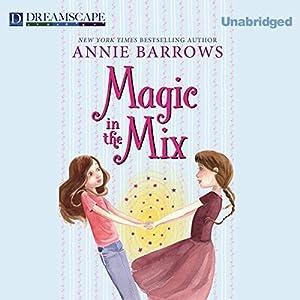Magic in the Mix Audiobook