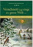 Kleines Adventsbuch - Verschneit liegt rings die ganze Welt ...: Eine Weihnachtsgeschichte von Oscar Wilde in 24 Kapiteln