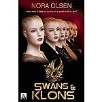 Swans & Klons | Nora Olsen