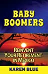 Baby Boomers: Reinvent Your Retiremen...
