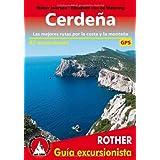 Cerdeña. Las mejores rutas por la costa y la montaña. 63 excursiones. Guía Rother.: Las mejores rutas por la costa...