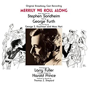 Merrily We Roll Along (1981 Original Broadway Cast)
