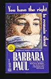 You Have The Right To Remain Silent: A Sergeant Marian Larch Mystery (0373261322) by Barbara Paul