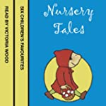 Nursery Tales: Six favourites read by...