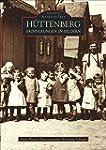 H�ttenberg - Erinnerungen in Bildern:...