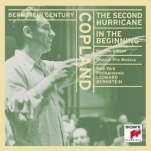 Bernstein Century: Copland: Second Hurricane / In the Beginning