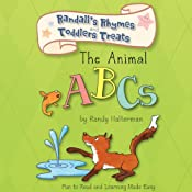 The Animal ABCs: Randall's Rhymes and Toddlers Treats | [Randy Halterman]