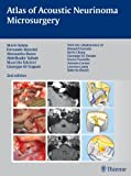 img - for Atlas of Acoustic Neurinoma Microsurgery book / textbook / text book