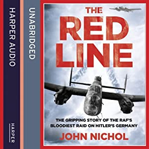 The Red Line: The Gripping Story of the RAF's Bloodiest Raid on Hitler's Germany Audiobook