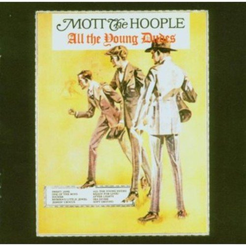 Mott The Hoople - All The Young Dudes [Japan Remastered 2006] - Zortam Music