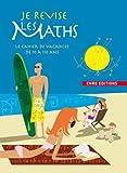 echange, troc Sophie Fromager, Patricia Laporte - Je révise les maths : Le cahier de vacances de 10 à 110 ans