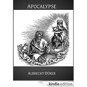 Apocalypse the illustrated book of revelation
