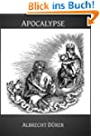 Apocalypse (Illustrated) (Gospel Illu...