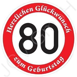 ORIGINAL VERKEHRSSCHILD * 80 * MIT GEBURTSTAGSTEXT als Sonderschriftzug zum Geburtstag als ...