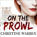 On the Prowl: Others, Book 13 (       UNABRIDGED) by Christine Warren Narrated by Kate Reading