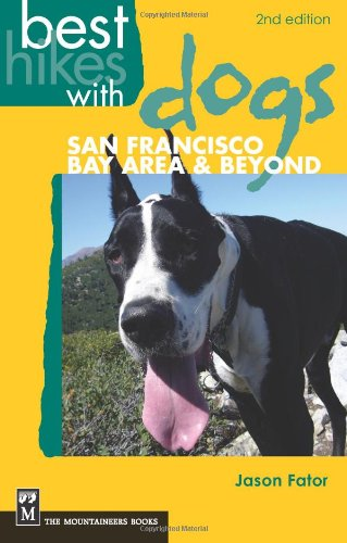 Best Hikes With Dogs: San Francisco Bay Area and Beyond