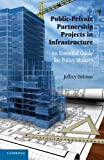 img - for Public-Private Partnership Projects in Infrastructure: An Essential Guide for Policy Makers book / textbook / text book