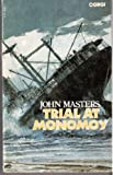 Trial at Monomoy (0552098981) by John Masters