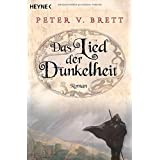 """Das Lied der Dunkelheit: Romanvon """"Peter V. Brett"""""""