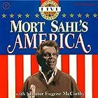 Mort Sahl's America Hörbuch von Mort Sahl Gesprochen von: Mort Sahl, Eugene McCarthy