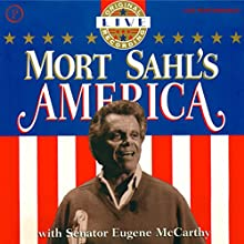 Mort Sahl's America Audiobook by Mort Sahl Narrated by Mort Sahl, Eugene McCarthy