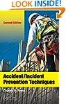 Accident/Incident Prevention Techniqu...