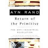 The Return of the Primitive: The Anti-Industrial Revolution