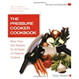 The Pressure Cooker Cookbook Revised ~ Toula Patsalis