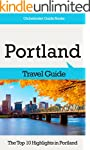Portland Travel Guide: The Top 10 Hig...