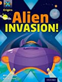 Mike Brownlow Project X Origins: Orange Book Band, Oxford Level 6: Invasion: Alien Invasion!