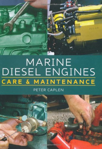 Marine Diesel Engines: Care And Maintenance
