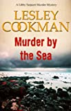 img - for Murder by the Sea (Libby Sarjeant Murder Mysteries) book / textbook / text book