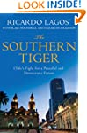 The Southern Tiger: Chile's Fight for...