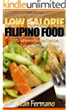 Jean's Recipes:  Low Calorie Filipino Food. 100% Authentic Recipes That Are Lower In Calories Yet Taste Yummy.