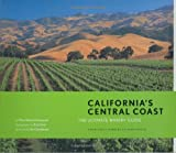 img - for California's Central Coast: The Ultimate Winery Guide: From Santa Barbara to Paso Robles book / textbook / text book
