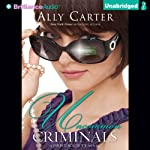 Uncommon Criminals: A Heist Society Novel | Ally Carter