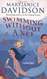Swimming Without A Net (0749938587) by Davidson, Mary Janice