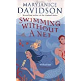 Swimming Without A Net: Number 2 in series (Fred the Mermaid Trilogy)by MaryJanice Davidson