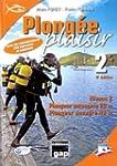 Plong�e plaisir Niveau 2 : Plongeur a...
