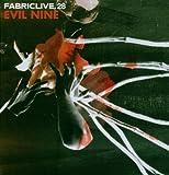Fabriclive 28 : Evil Nine
